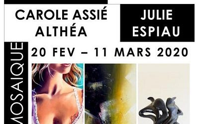 Invitation au vernissage de l'exposition d'Althéa, Carole Assié et Julie Espiau le 21/02/2020 à 18h30
